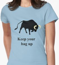 Keep your bag up Womens Fitted T-Shirt
