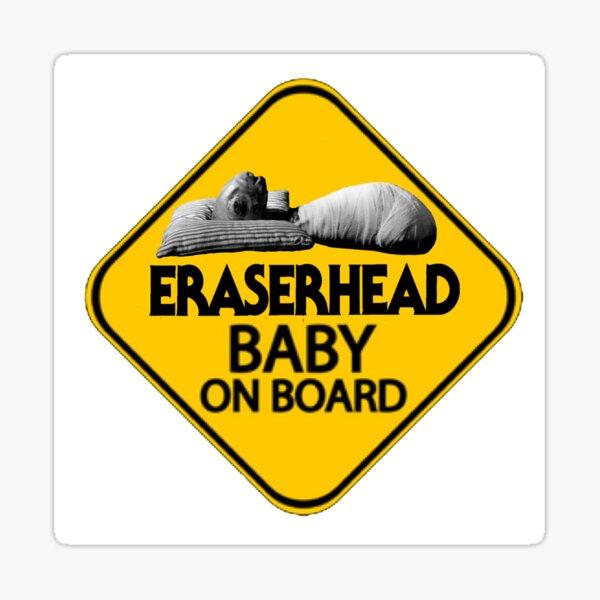 eraserhead baby on board  Sticker
