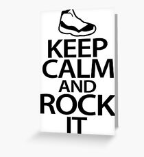 Keep Calm and Rock It Greeting Card