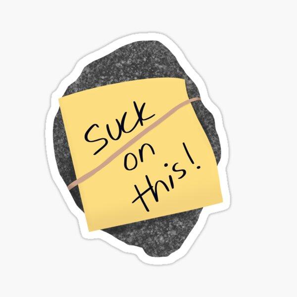 suck on this Sticker