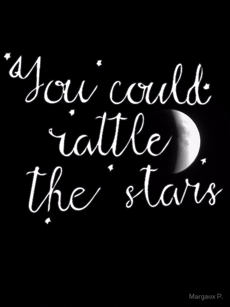 Rattle the Stars by Margaux P.