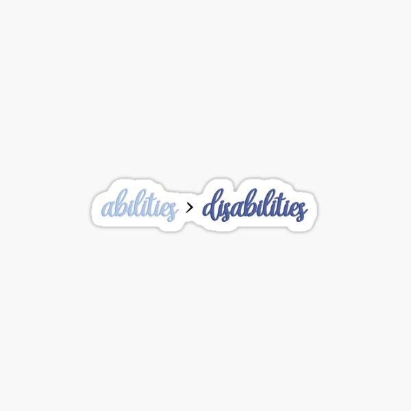 Abilities > Disabilities Sticker
