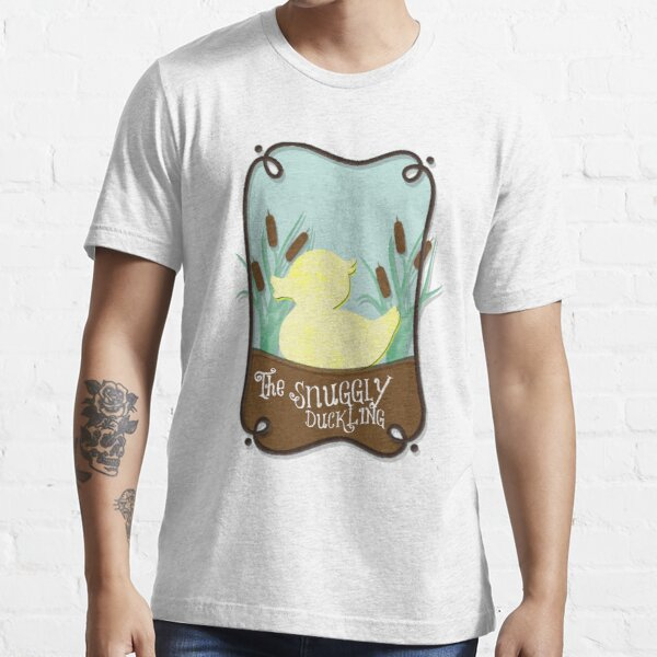 The Snuggly Duckling  Essential T-Shirt