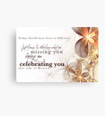 Celebrating You Today Canvas Print