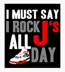 Rock JS All Day J4 FR Photographic Print