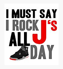 Rock JS All Day J4 Bred Photographic Print