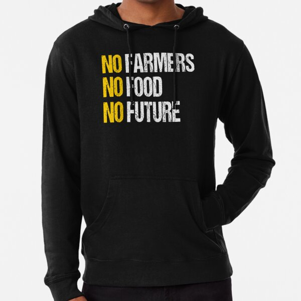 No Farmers No Food No Future Lightweight Hoodie