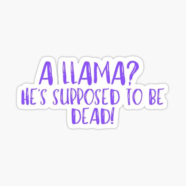 A llama?! Sticker