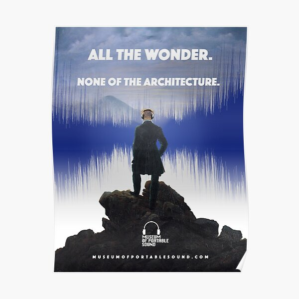 All The Wonder. None Of The Architecture. Poster