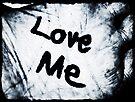 Love Me by Denise Abé