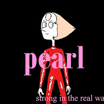 Pearl Strong in The Real Way Album by itsnotmeitsyou