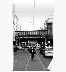 BERLIN - WALK ON FRIEDRICHSTRASSE Poster