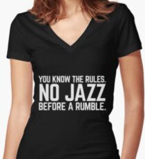 NO JAZZ BEFORE A RUMBLE Women's Fitted V-Neck T-Shirt