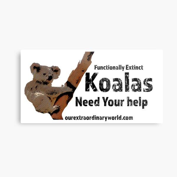 Save the Koalas and Help Australian Wildlife Metal Print