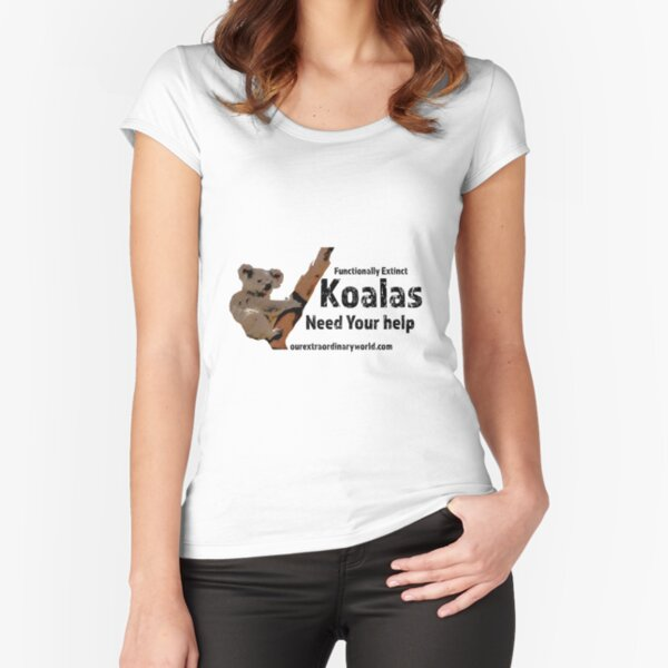Save the Koalas and Help Australian Wildlife Fitted Scoop T-Shirt