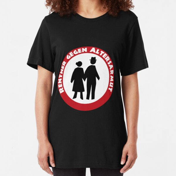 Pensioners against poverty in old age Slim Fit T-Shirt