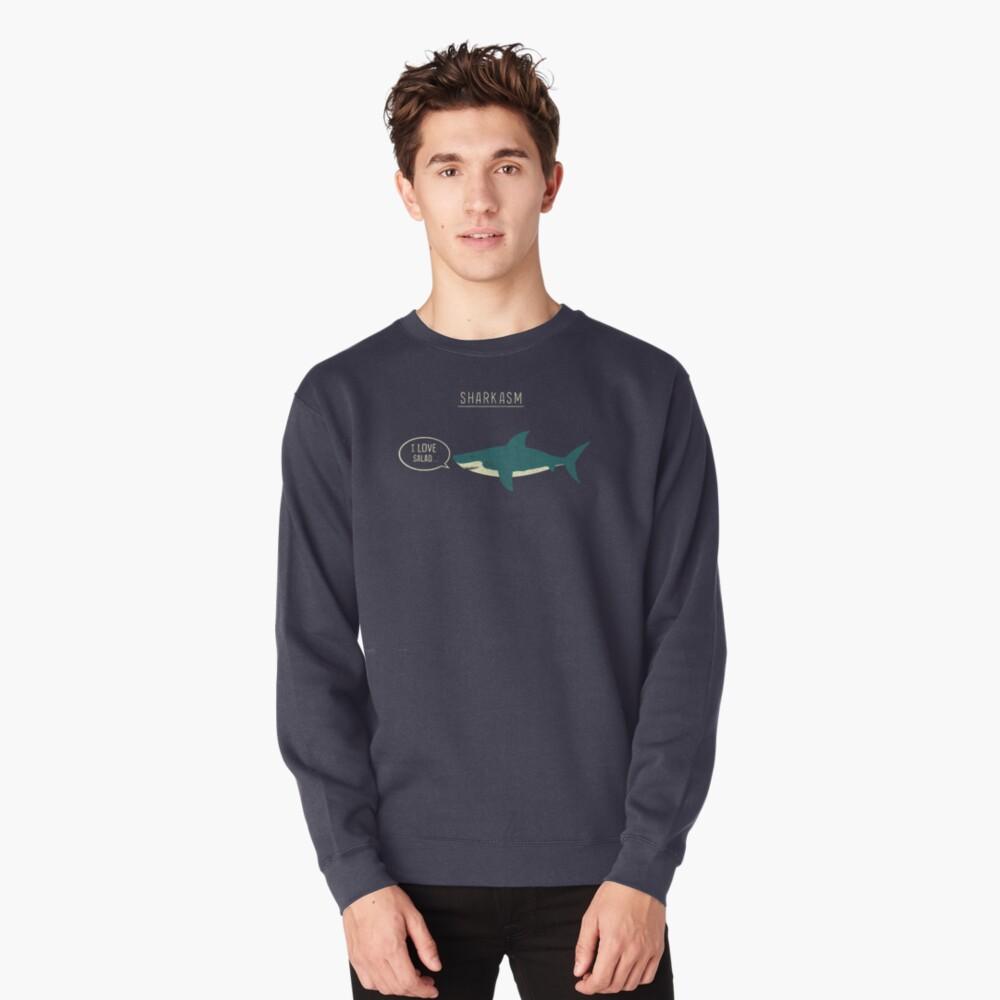 Sharkasm Pullover Sweatshirt