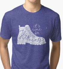 it's time for hiking Tri-blend T-Shirt