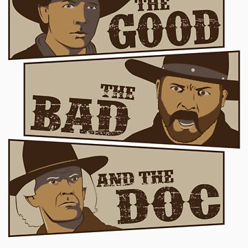 The Good, The Bad, And The Doc by jcthomason