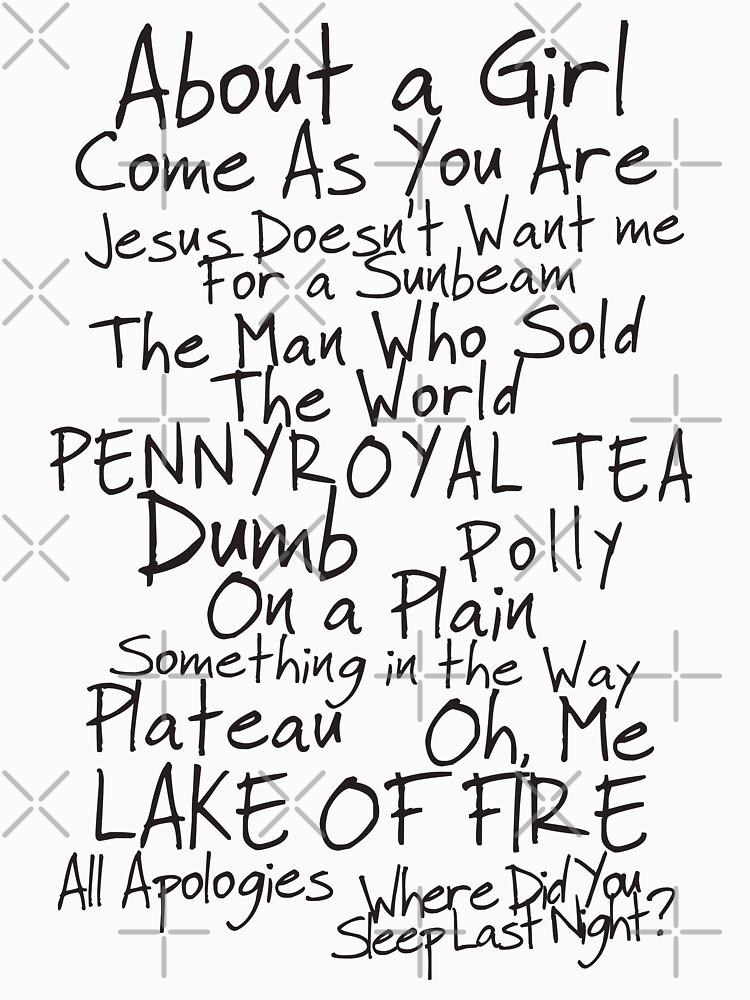 Nirvana Unplugged Set List [BLACK TEXT] | Unisex T-Shirt