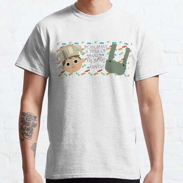 I can leave a trail of candy from my pants! - Greg, OTGW Classic T-Shirt