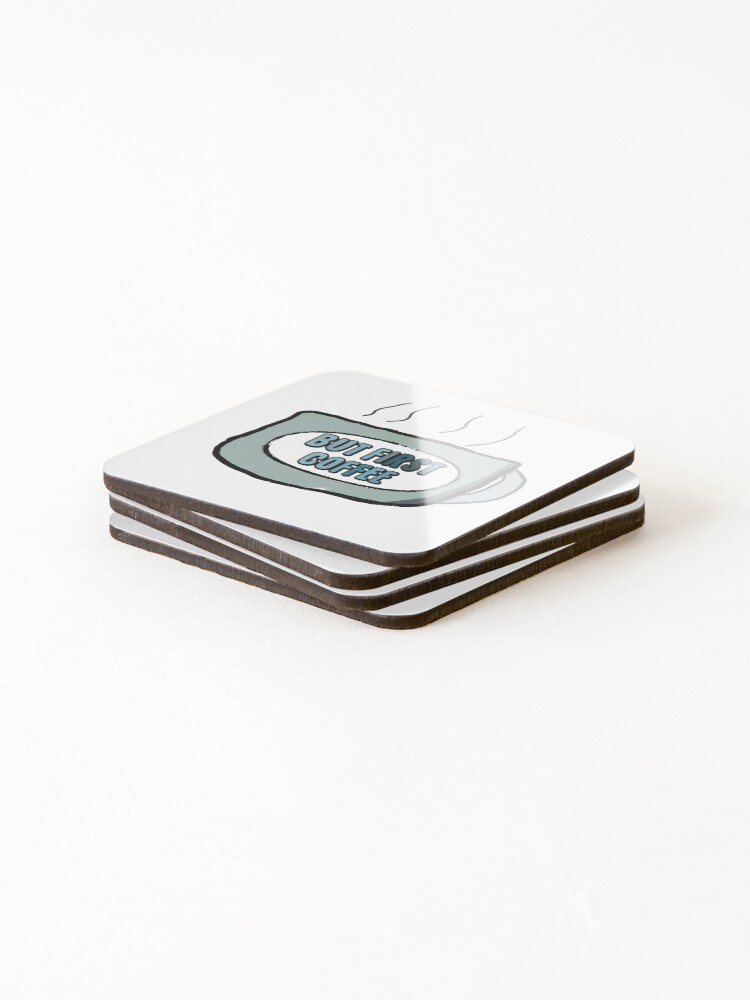 Alternate view of But first coffee Coasters (Set of 4)