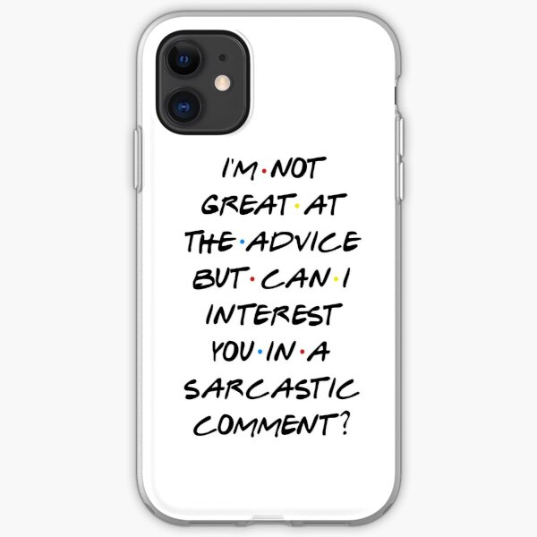 CAN I INTEREST YOU IN A SARCASTIC COMMENT? iPhone Soft Case