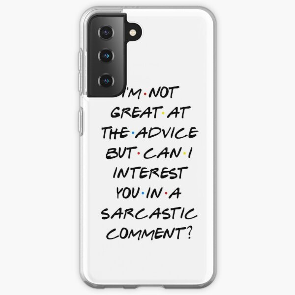 CAN I INTEREST YOU IN A SARCASTIC COMMENT? Samsung Galaxy Soft Case