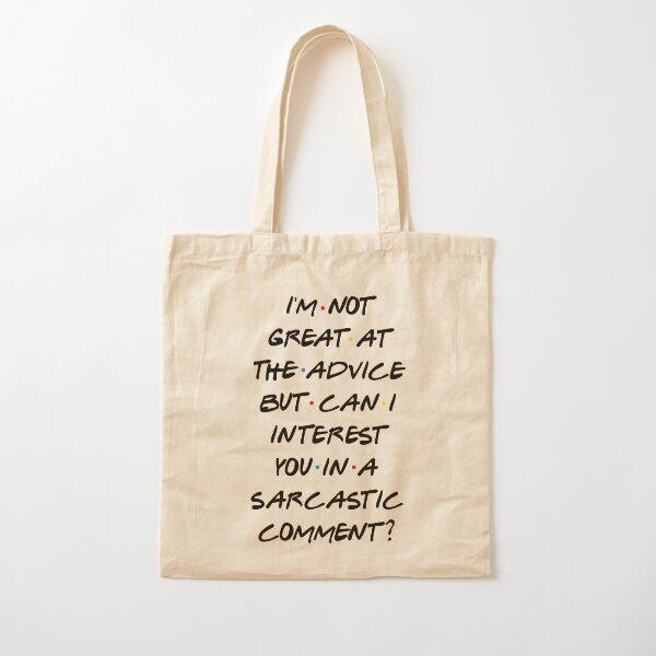 PUIS-JE VOUS INTÉRESSER DANS UN COMMENTAIRE SARCASTIQUE? Tote bag classique