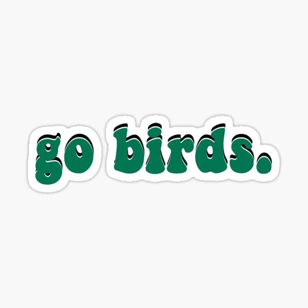 Go Birds Sticker