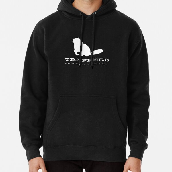 Trappers - Chasing Tail & Stretching Beaver Pullover Hoodie