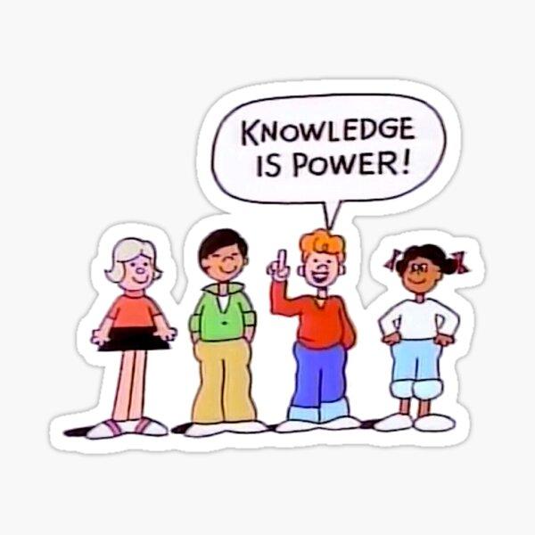knowledge is power! Sticker