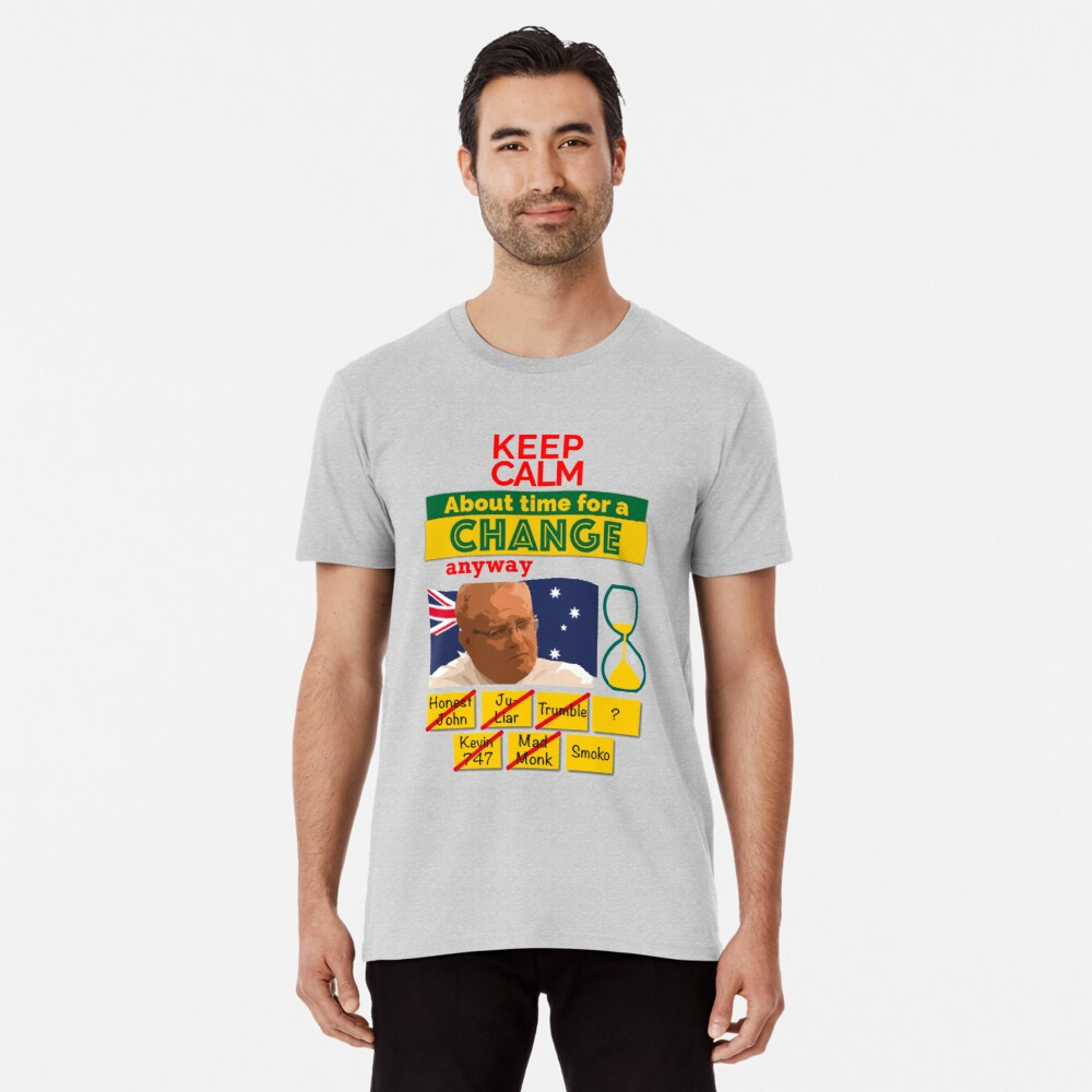 Keep calm - About time for a change Premium T-Shirt