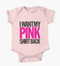 I WANT MY PINK SHIRT BACK! Kids Clothes