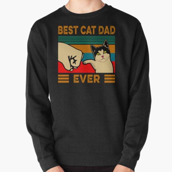 Best Cat Dad Ever Pullover Sweatshirt