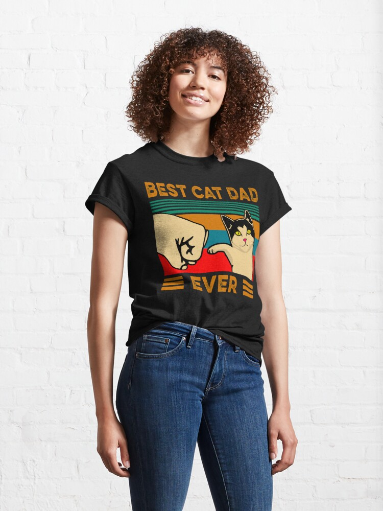 Alternate view of Best Cat Dad Ever Classic T-Shirt
