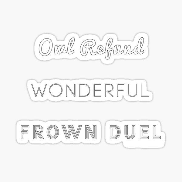 Wonderful Frown Duel Sticker