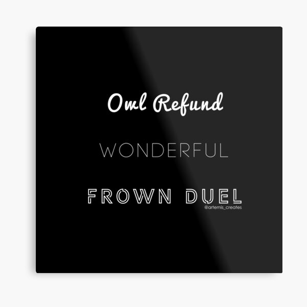 Wonderful Frown Duel Metal Print