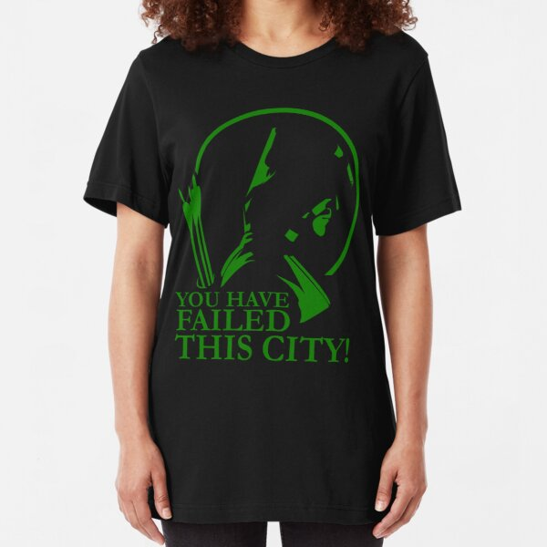 You Have Failed this City! Slim Fit T-Shirt