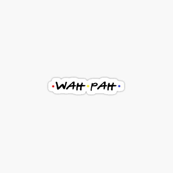 wah pah Sticker