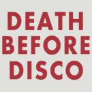 Death Before Disco by iEric