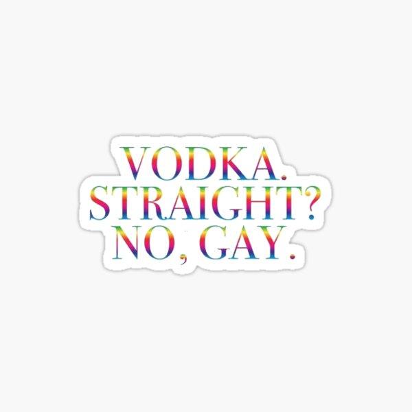 "Harry Styles Funny ""Vodka. Straight? No, Gay."" Sticker Sticker"