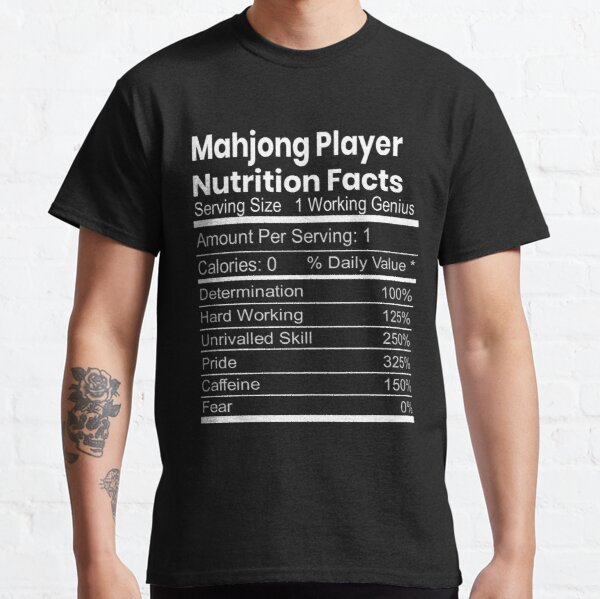 Mahjong Player Nutrition Funny Gift Classic T-Shirt