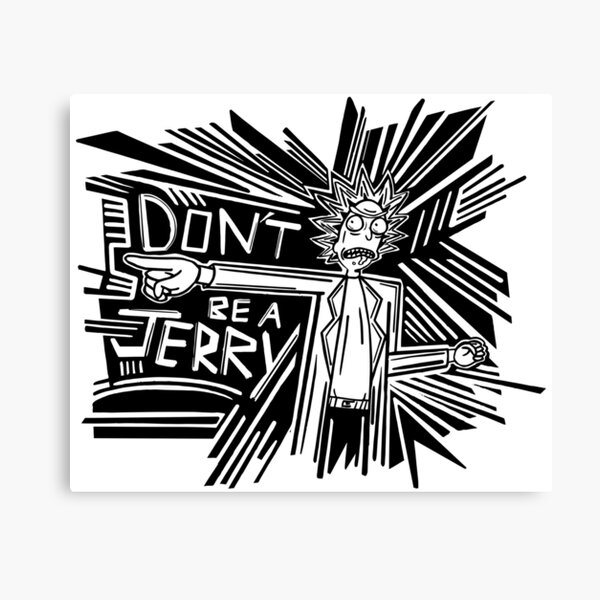 Rick and Morty | Dont Be a Jerry Canvas Print