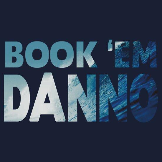 TShirtGifter presents: Book 'Em Danno
