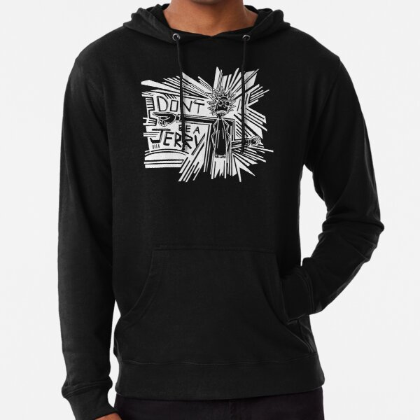 Rick and Morty | Dont Be a Jerry (Negative) Lightweight Hoodie