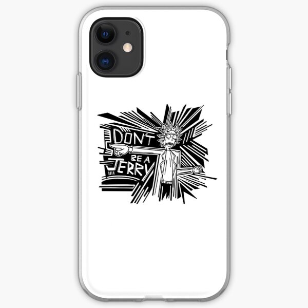 Rick and Morty   Dont Be a Jerry iPhone Soft Case