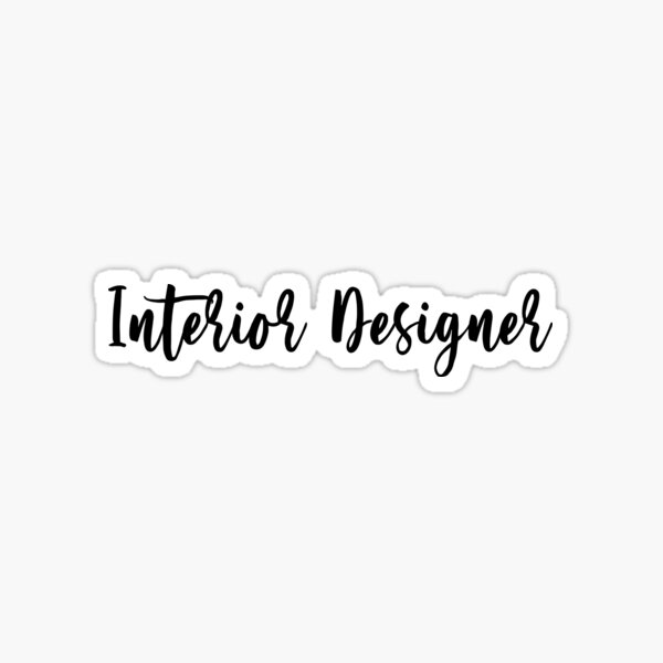 Interior Designer in script Sticker