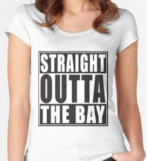 Straight Outta The Bay Women's Fitted Scoop T-Shirt