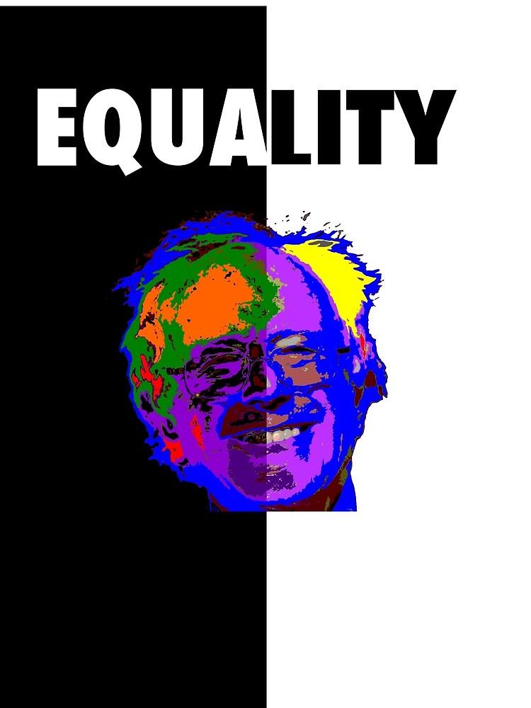 Bernie Sanders, Equality  by Scott Larson